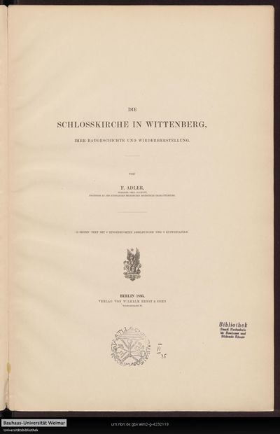 Die Schlosskirche in Wittenberg: ihre Baugeschichte und Wiederherstellung