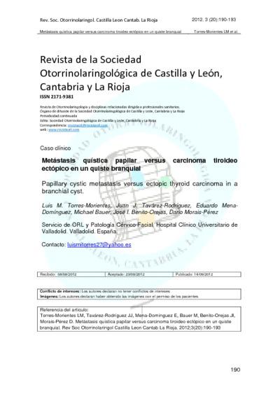 Metástasis quística papilar versus carcinoma tiroideo ectópico en un quiste branquial; Papillary cystic metastasis versus ectopic thyroid carcinoma in a branchial cyst