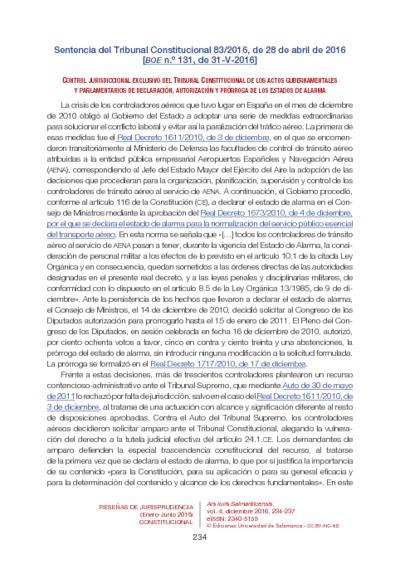 Sentencia del Tribunal Constitucional 83/2016, de 28 de abril de 2016. Control jurisdiccional exclusivo del Tribunal Constitucional de los actos gubernamentales y parlamentarios de declaración, autorización y prórroga de...
