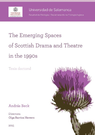Resumen de tesis. The emerging spaces of scottish drama and theatre; The emerging spaces of scottish drama and theatre