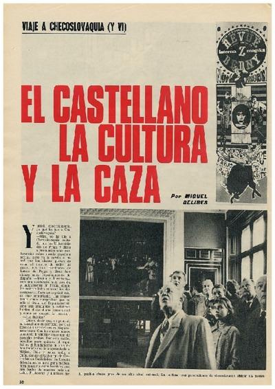 Viaje a Checoslovaquia VI: El castellano, la cultura y la caza