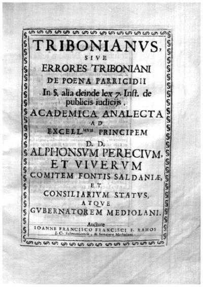 Tribonianus siue Errores Triboniani de poena parricidii in [parágrafo] alia deinde lex 7. inst. de publicis iudicijs