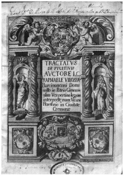 Tractatus de fugitiuis ad explicationem Claudii Tryphonini in l. fugitiuus 225. D. de verb. signif. quae varijs tractatibus exornatur, quos sequens pagina indicat