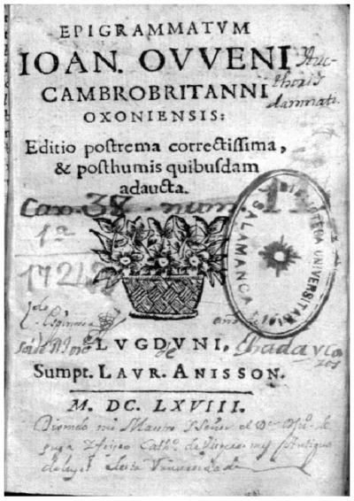 Epigrammatum Ioan. Oweni[i], CambroBritanni Oxoniensis; Monosticha quaedam ethica et politica veterum sapientum