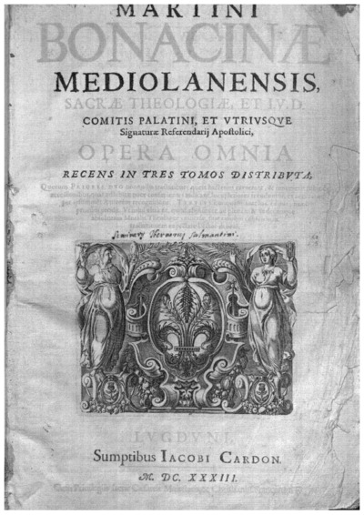 Martini Bonacinae Mediolanensis ... Opera omnia recens in tres tomos distributa