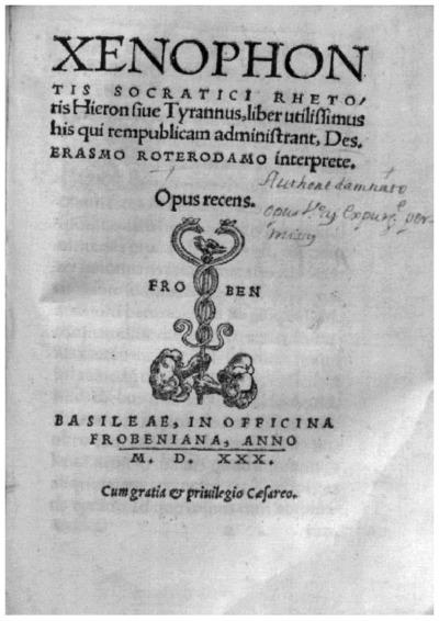 Xenophontis socratici rhetoris, Hieron siue Tyrannus; D. Erasmi Epistola ad Petrum Aegidium; Hieron Latín