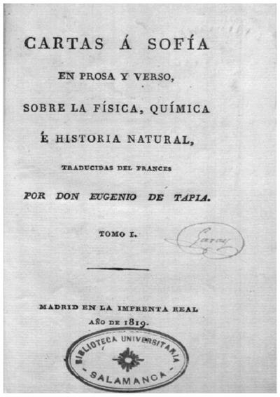 Cartas á Sofía en prosa y verso, sobre la física, química é historia natural; Lettres à Sophie sur la physique, la chimie et l'histoire naturelle. Español