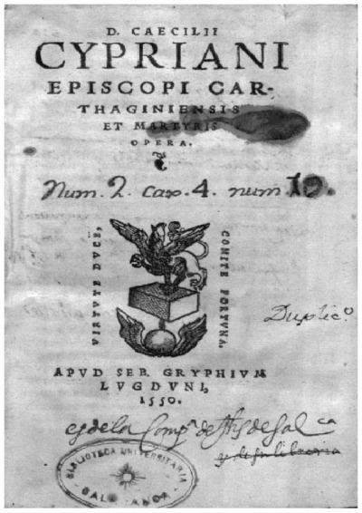 D. Caecilii Cypriani Episcopi Carthaginiensis et martyris Opera; Opera Diui Caecilii Cypriani; Alter tomus operum Diui Caecilii Cypriani