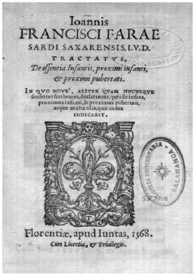 Ioannis Francisci Farae Sardi Saxarensis, i.v.d., Tractatus de essentia infantis, proximi infanti et proximi pubertati; Tractatus de essentia infantis, proximi infanti et proximi pubertati