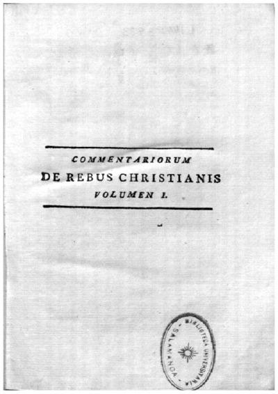 Iosephi Zolae Brix S. th. d. h. e. p in Academ. Ticin. Imper. Coll. Germ. et Hung. rect. Commentariorum de rebus Christianis ante Const. Magnum liber I [-II] ...; Commentariorum de rebus Christianis ante Const. Magnum...