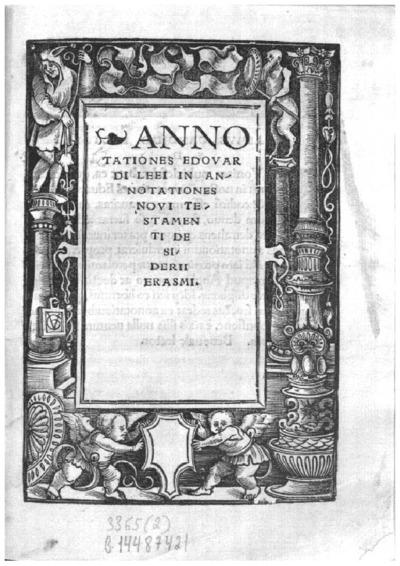 Annotationes Edouardi Leei in Annotationes Noui Testamenti Desiderij Erasmi