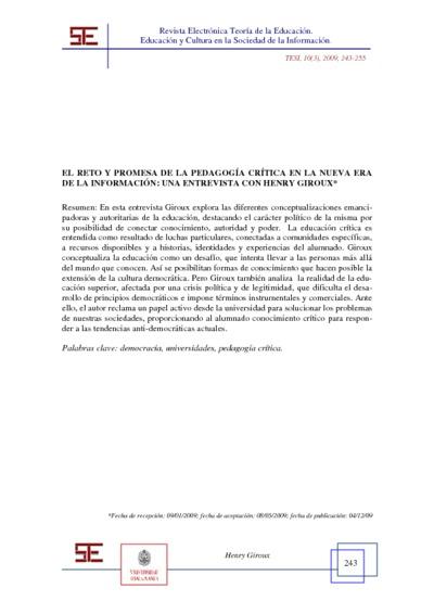 EL RETO Y PROMESA DE LA PEDAGOGÍA CRÍTICA EN LA NUEVA ERA DE LA INFORMACIÓN: UNA ENTREVISTA CON HENRY GIROUX; THE CHALLENGE AND PROMISE OF CRITICAL PEDAGOGY IN THE NEW INFORMATION AGE: AN INTERVIEW WITH HENRY GIROUX