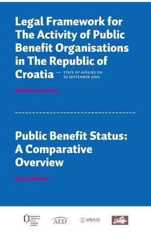 Legal framework for the activity of public benefit organizations in the Republic of Croatia : state of affairs on 30 September