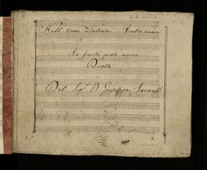 *Nell'Uomo indolente / Teatro Nuovo / In fiorito prato ameno / Duetto / del Sig.r Giuseppe Farinelli