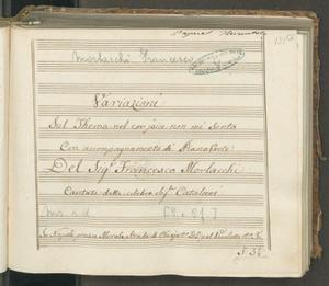 Variazioni | Sul Thema nel cor più non mi sento | Con accompagnamento di Pianoforte | Del Sig. Francesco Morlacchi | Cantate dalla celebre Sig.ra Catalani