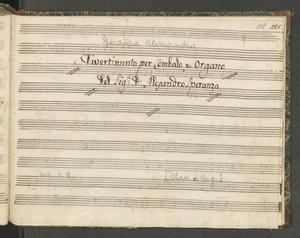 Divertimento per Cembalo, e Organo | del Sig.r D. Alesandro Speranza