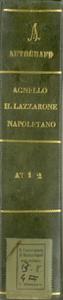 Preludio / Il Lazzarone Napolitano / Melodramma Semiserio / Musica / Di Salvatore Agnello / anno 1838 / Dicembre li / Opera scritta per il Teatro Nuovo [MANOSCRITTO]