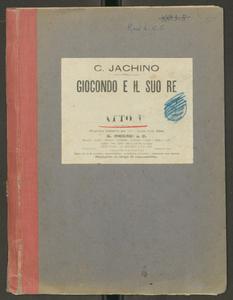 Carlo Iachino| Giocondo| e il suo Re| Commedia musicale in 3 atti