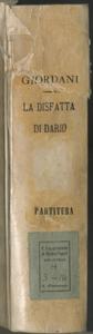 La Disfatta di Dario | Atto Primo | Musica | Del Sig.r D.Giuseppe Giordani