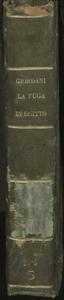 La Fuga in Egitto | Parte Pma | Oratorio Per Musica | del Sig:r | D. Giuseppe Giordani | 1775 | Gabriel Santucci Pne
