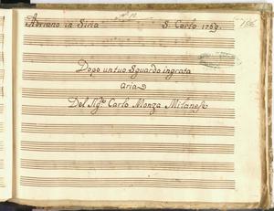 Adriano in Siria / S. Carlo 1769 / Dopo un tuo Sguardo ingrata / aria / Del Sig:re Carlo Monza Milanese [MANOSCRITTO]