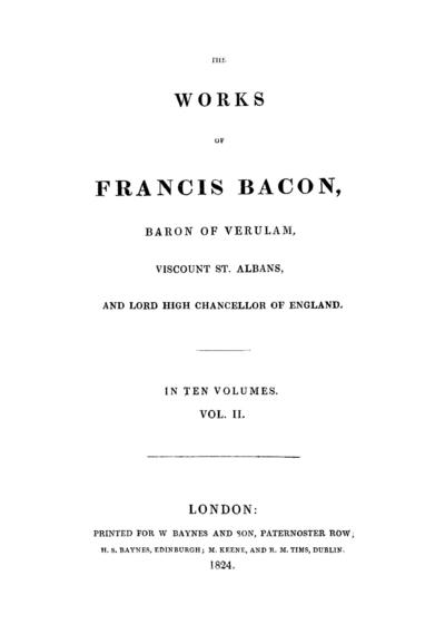 Image from object titled The works of Francis Bacon baron of Verulam, viscount St. Albans, and lord high chancellor of England.; Works.