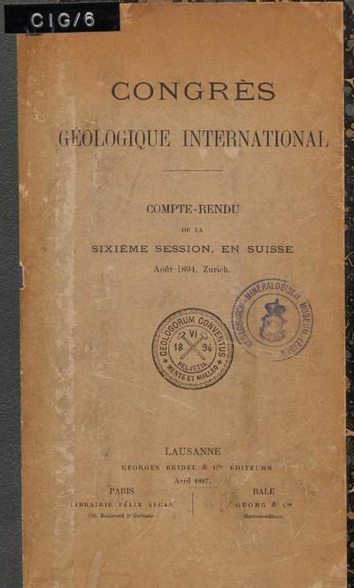 Image from object titled Congrès Géologique International : Compte-rendu de la sixième Session, en Suisse Août 1894, Zurich /