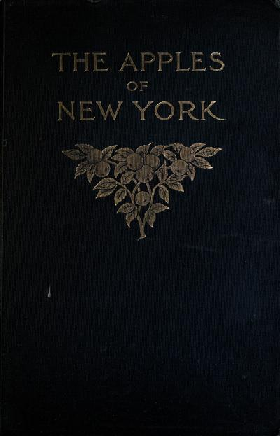 The apples of New York / by S.A. Beach, N.O. Booth, and O.M. Taylor.