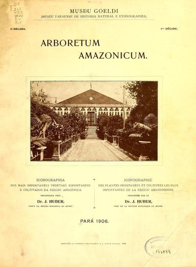 Image from object titled Arboretum Amazonicum : iconographia dos mais importantes vegetaes espontaneos e cultivados da região amazonica. 1.-5. decada.