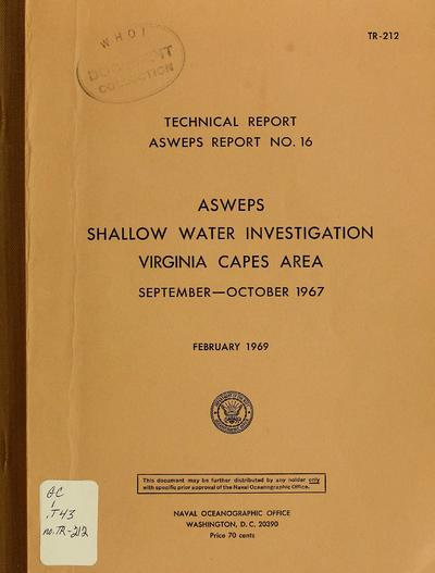 ASWEPS shallow water investigation, Virginia Capes area, September-October 1967 / [Alvan Fisher Jr.].