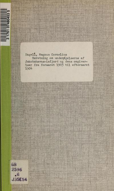 Image from object titled Beretning om undersøgelserne af Jakobshavns-Isfjord og dens omgiverlser fra foraaret 1903 til efteraaret 1904 /