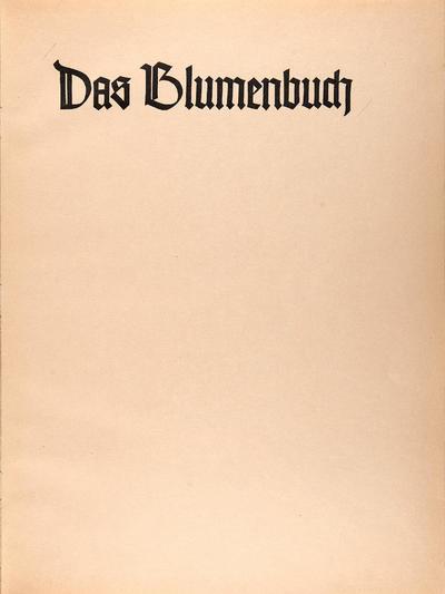 Das Blumenbuch.