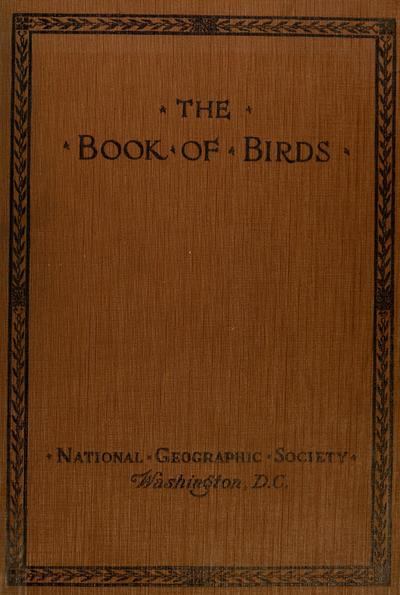 The book of birds; common birds of town and country and American game birds, by Henry W. Henshaw ; illustrated in natural colors with 250 paintings by Louis Agassiz Fuertes.