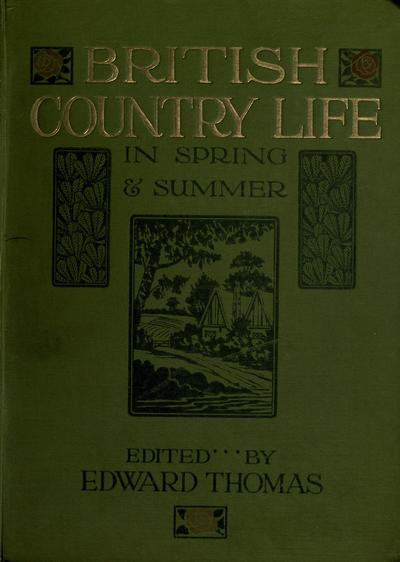 British country life in spring and summer; the book of the open air.