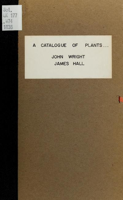 A catalogue of plants, growing without cultivation, in the vicinity of Troy /