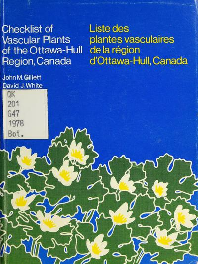 Image from object titled Checklist of vascular plants of the Ottawa-Hull region, Canada = Liste des plantes vasculaires de la râegion d'Ottawa-Hull, Canada /