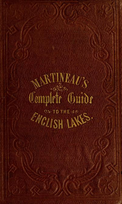 A complete guide to the English lakes, /