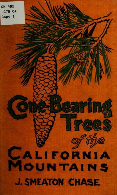 Cone-bearing trees of the California mountains,