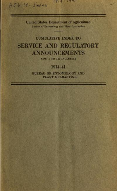 Image from object titled Cumulative index to service and regulatory announcements. 1914-41 : Bureau of Entomology and Plant Quarantine /