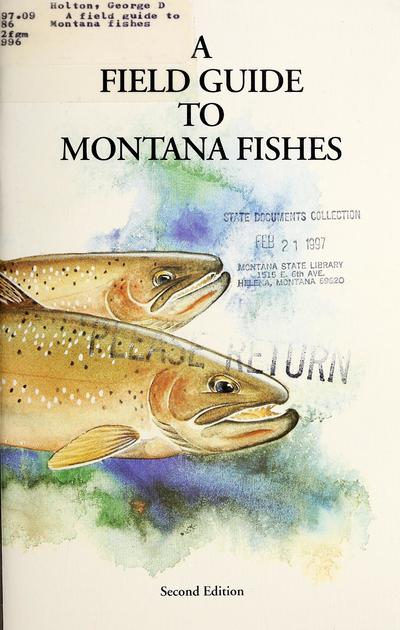 A field guide to Montana fishes /