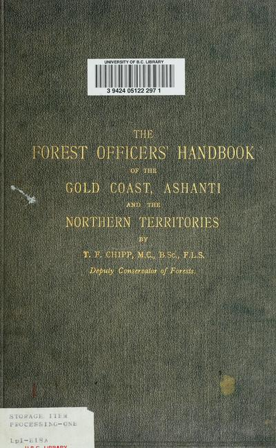 Image from object titled Forest officers' handbook of the Gold Coast, Ashanti and the Northern Territories.