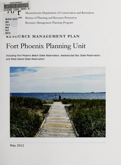 Image from object titled Fort Phoenix planning unit : including Fort Phoenix Beach State Reservation, Nasketucket Bay State Reservation, and West Island State Reservation : resource management plan.