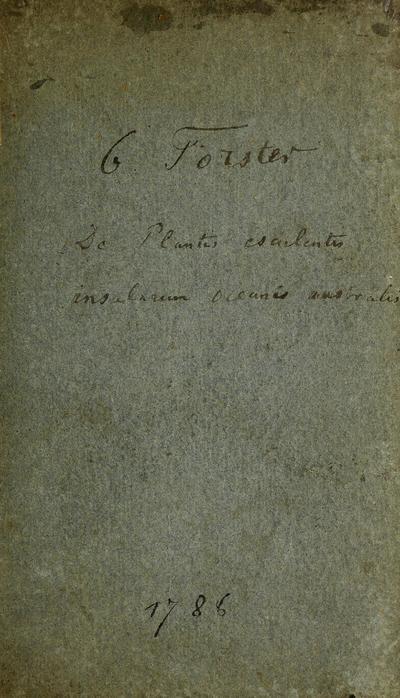 De plantis esculentis insularum oceani Australis commentatio botanica; De plantis escvlentis insvlarum oceani Avstralis commentatio botanica