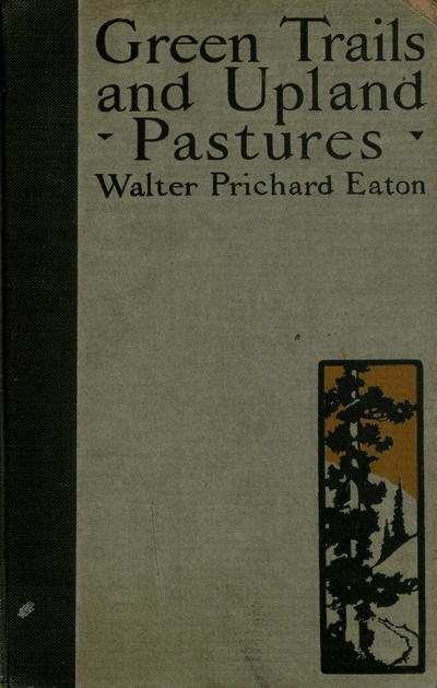 [Green trails and upland pastures, illustrated in colour.