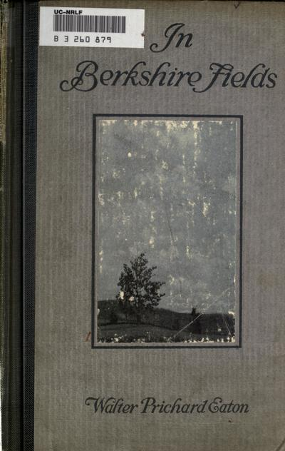 In Berkshire fields, by Walter Prichard Eaton; illustrated by Walter King Stone.