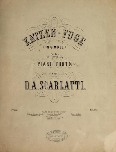 Katzen-Fuge in G moll fu˜r das Piano-forte /; Sonatas,