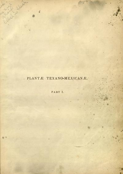 Plantae Wrightianae texano-neo-mexicanae :an account of a collection of plants made by Charles Wright ... /Asa Gray.