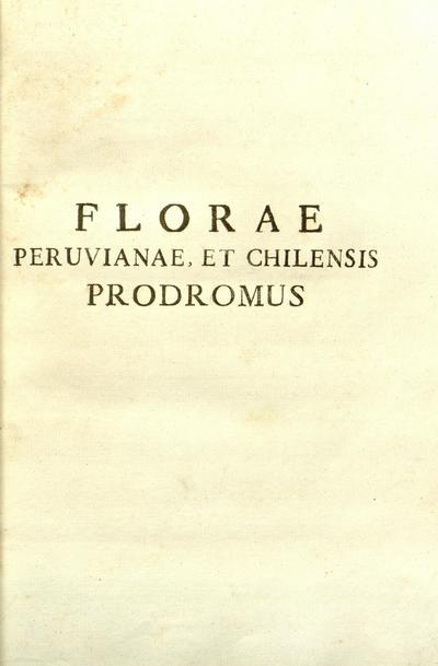 Image from object titled Florae Peruvianae et Chilensis prodromus, sive, Novorum generum plantarum Peruvianarum et Chilensium descriptiones, et icones /Hippolyto Ruiz et Josepho Pavon.; Fl. Peruv. Prodr.