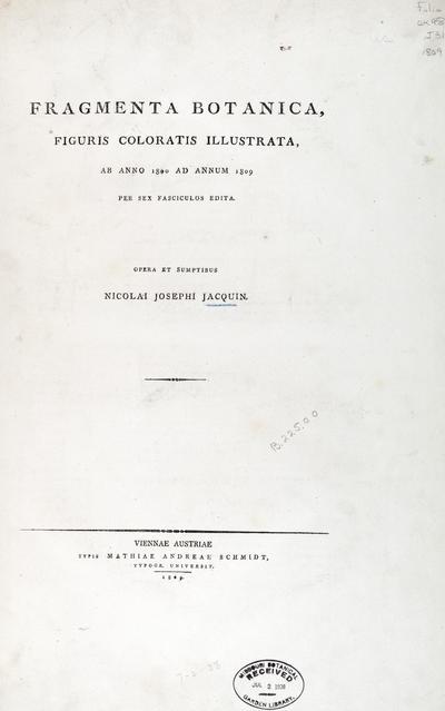 Image from object titled Fragmenta botanica, figuris coloratis illustrata :ab anno 1800 ad annum 1809 per sex fasciculos edita /opera et sumptibus Nicolai Josephi Jacquin.