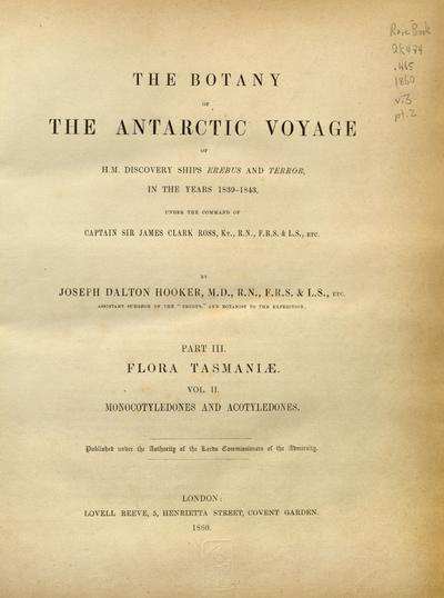 Image from object titled The botany of the Antarctic voyage of H.M. discovery ships Erebus and Terror in the Years 1839-1843 :under the command of Captain Sir James Clark Ross /by Joseph Dalton Hooker.; Fl. Nov.-Zel.; Flora antarctica.; Flora Novae-Zelandiae.; Flora Tasmaniae.